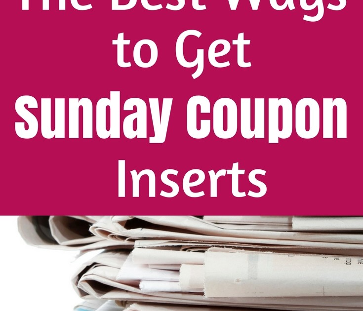 Get Sunday Coupon Inserts Coupons