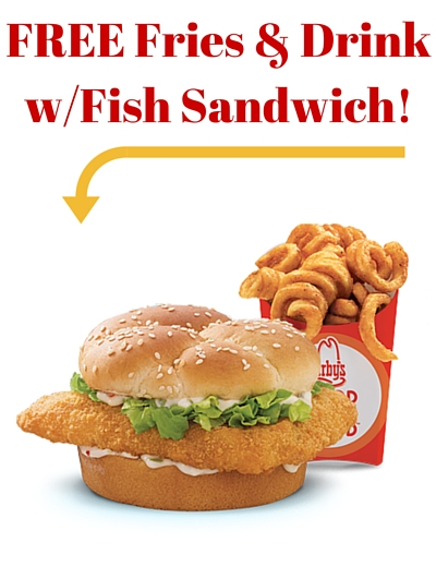 Arby s free fries drink w purchase of fish sandwich for Arby s fish sandwich 2017