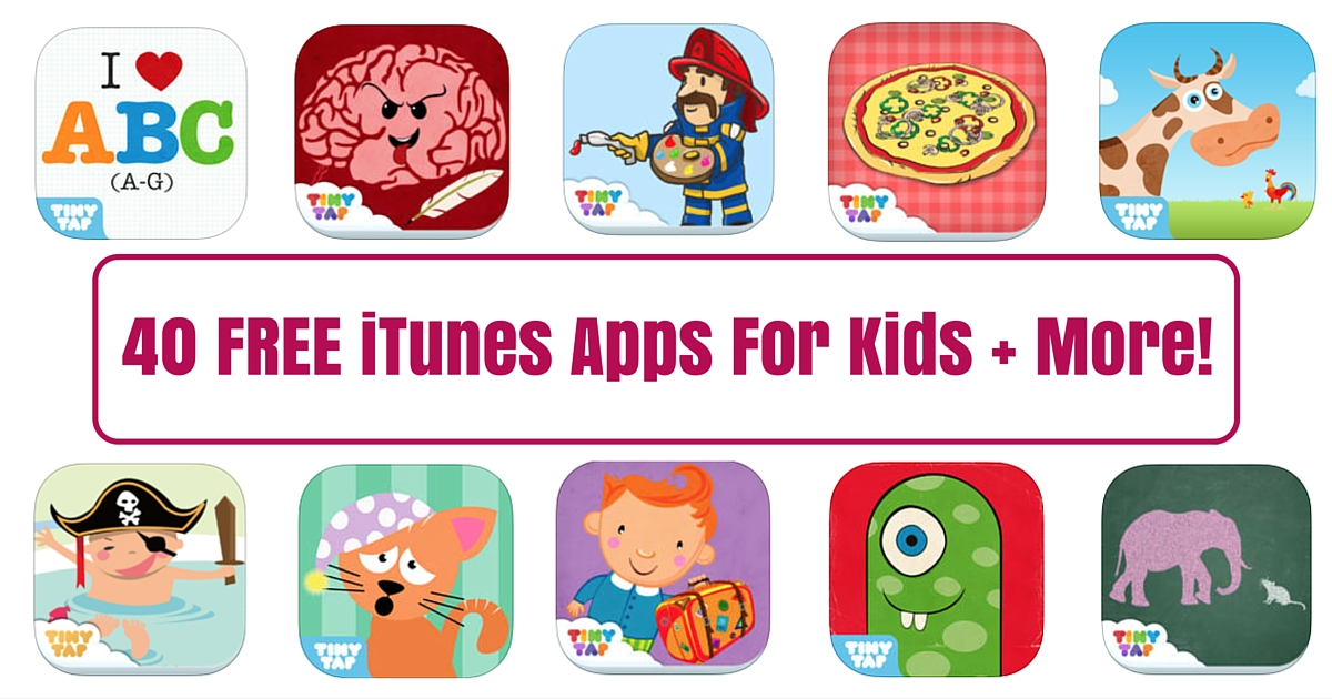 40 FREE iTunes Apps For Kids + More!