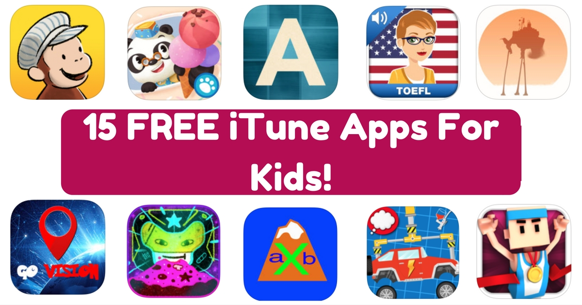 15 FREE iTune Apps For Kids!